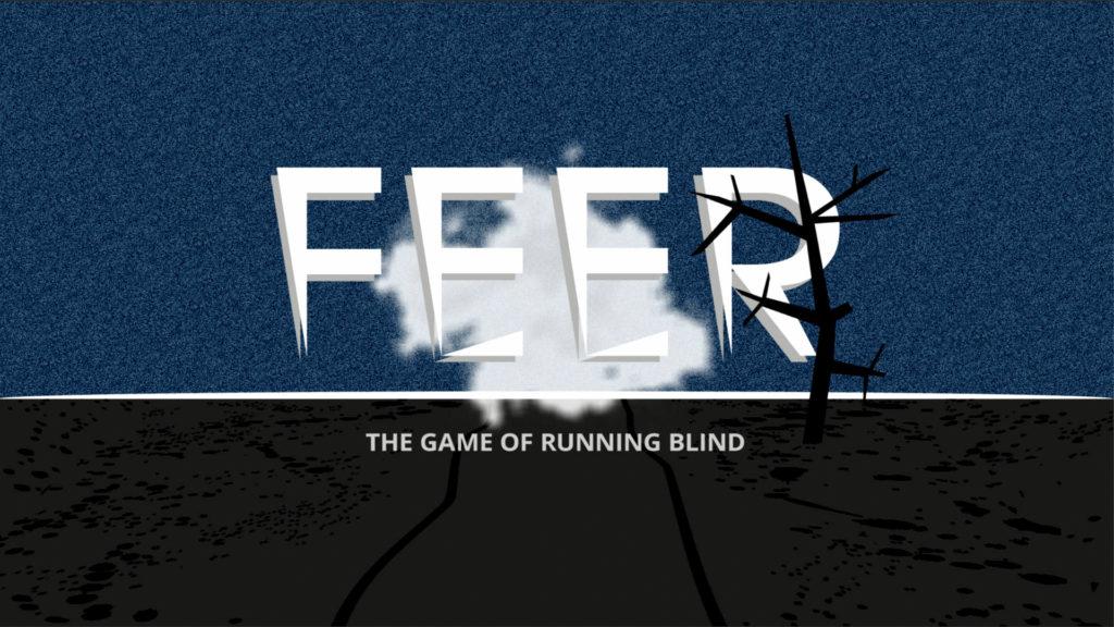 Feer the Game of runnning blind Splashscreen